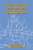 396 Pure, Unadulterated, Dyed-In-The-Wool, 100% Made-Up, Completely Fake Disneyland Facts